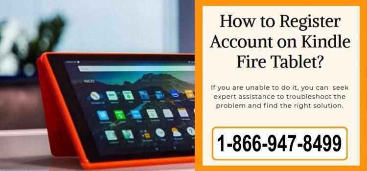 Register Kindle Fire Tablet