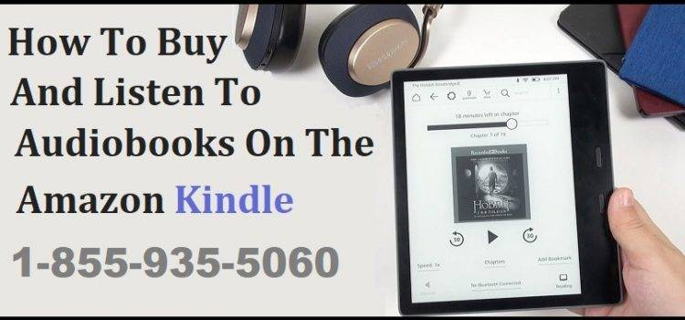 How To Buy And Listen To Audiobooks On The Amazon Kindle