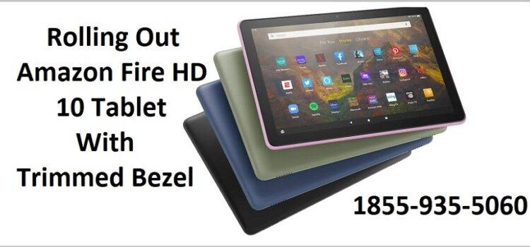Rolling Out Amazon Fire HD 10 Tablet With Trimmed Bezel